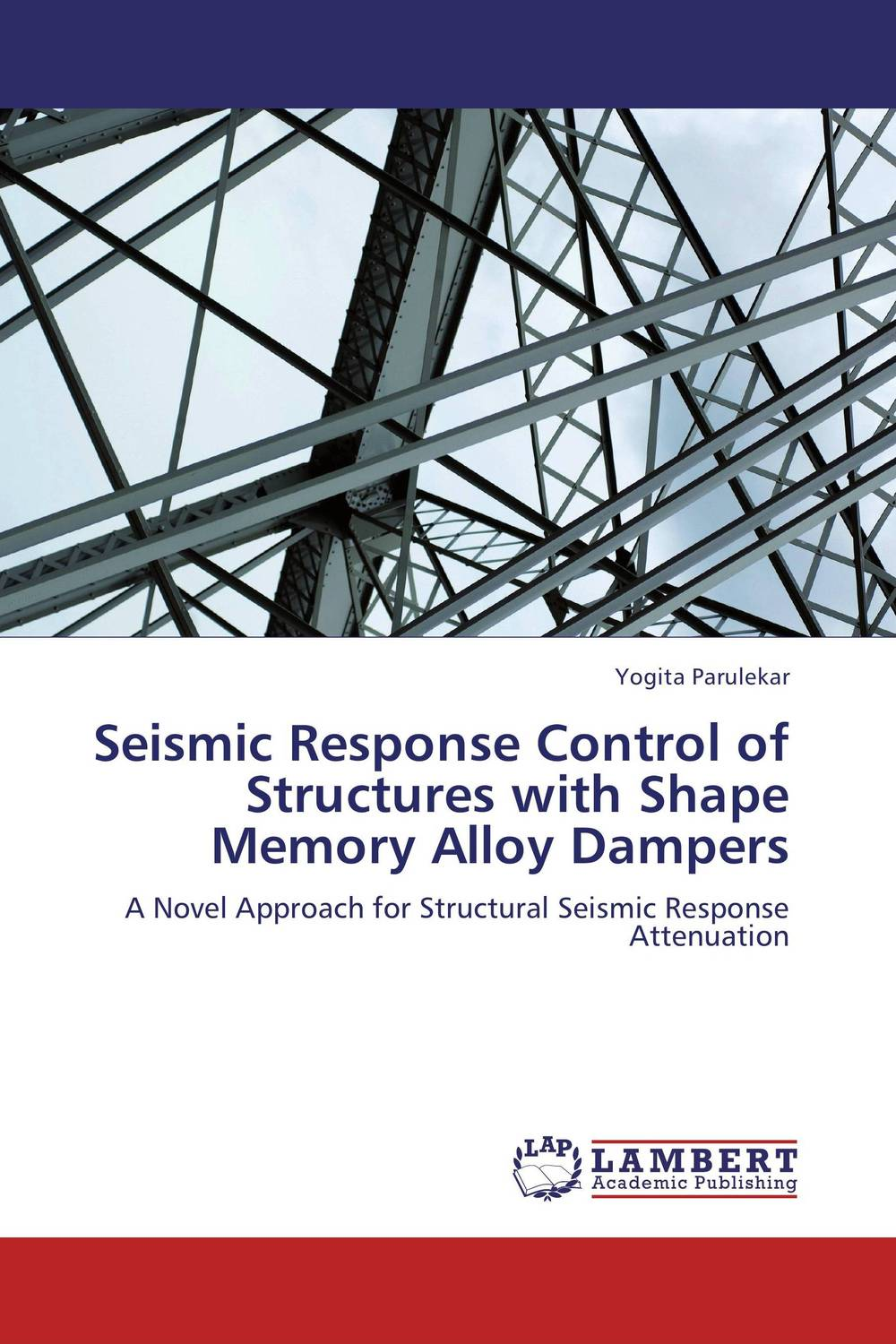Seismic Response Control of Structures with Shape Memory Alloy Dampers stability and ductility of steel structures sdss 99