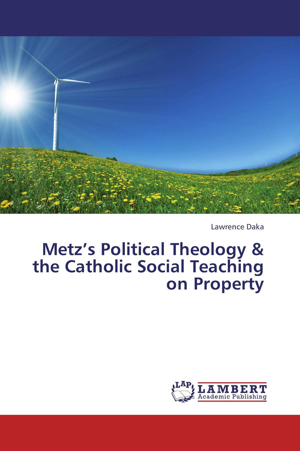 Metz's Political Theology & the Catholic Social Teaching on Property bort bsi 220s