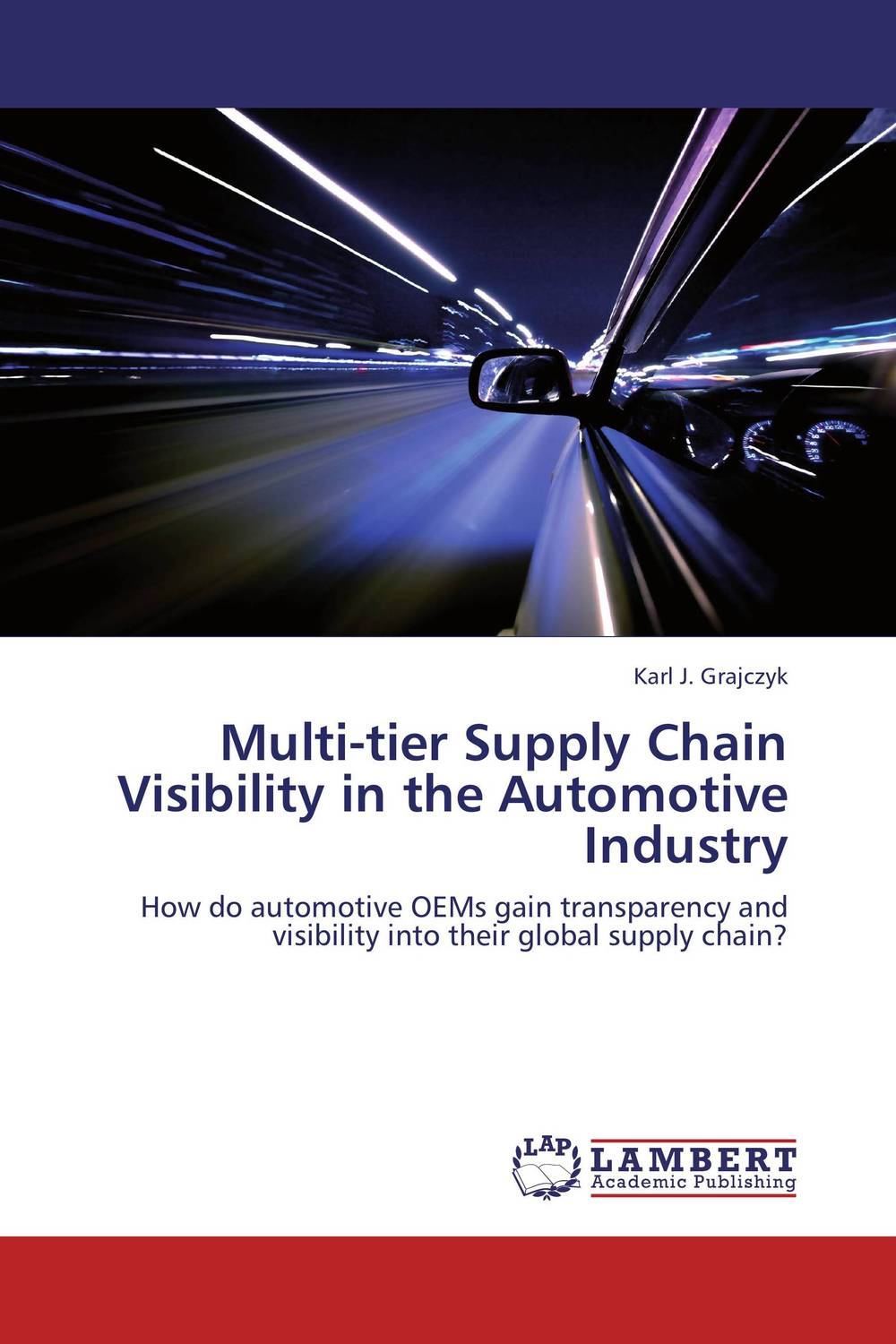 Multi-tier Supply Chain Visibility in the Automotive Industry