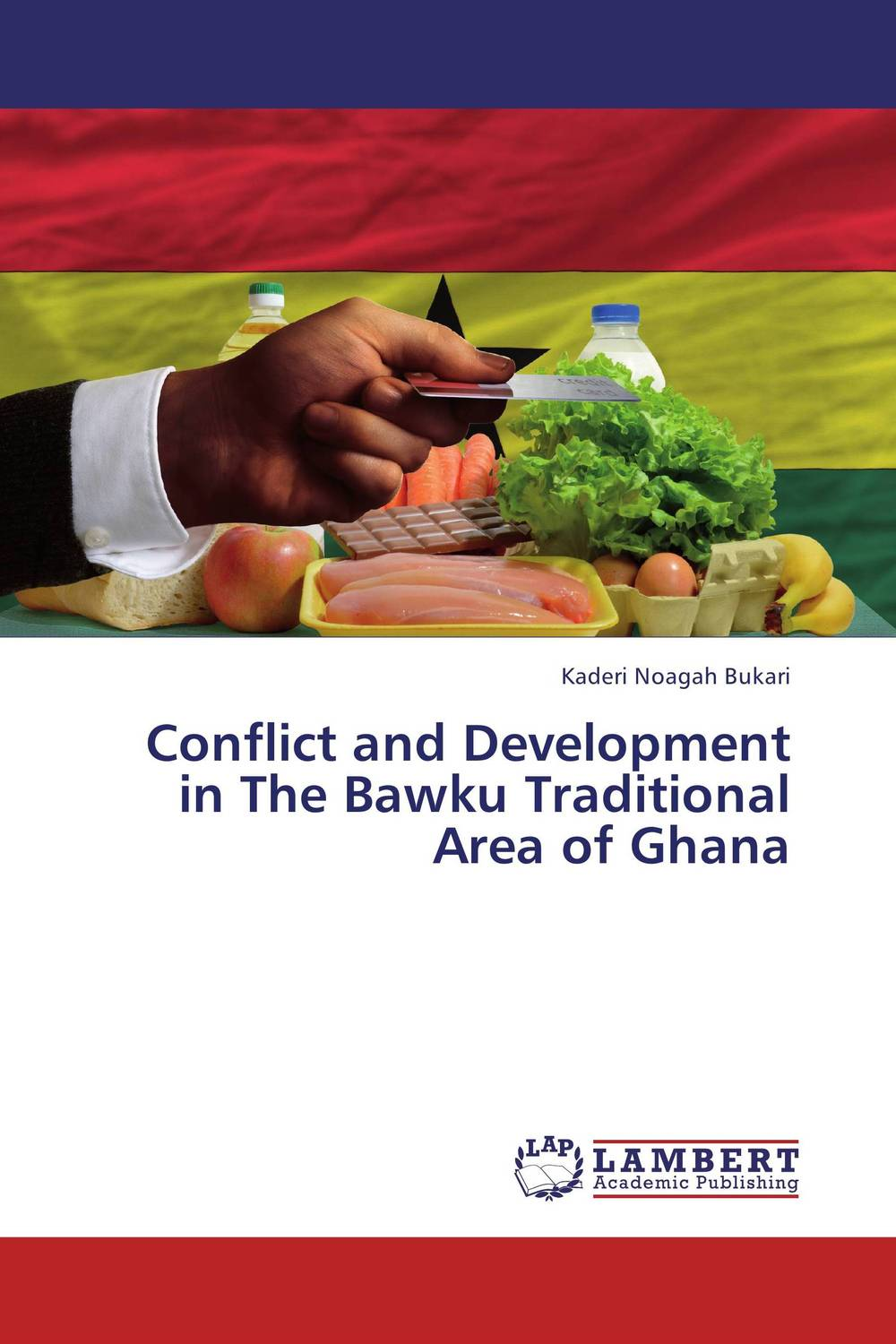 Conflict and Development in The Bawku Traditional Area of Ghana donovan conflict and crisis cloth