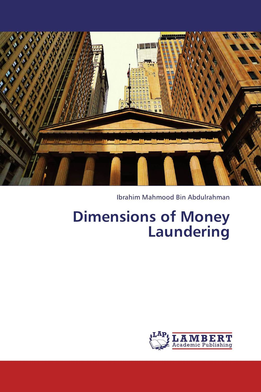Dimensions of Money Laundering handbook of anti–money laundering