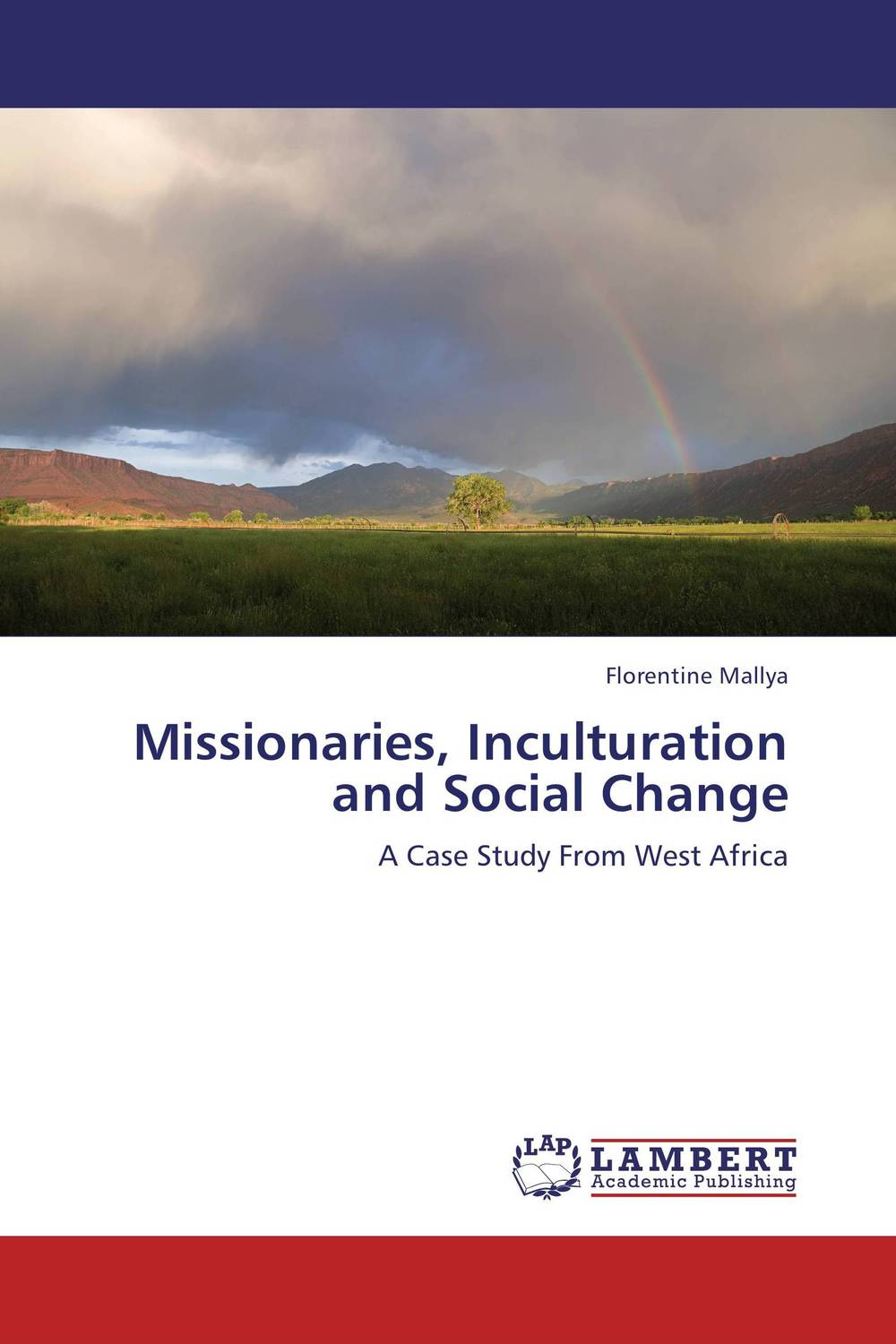Missionaries, Inculturation and Social Change