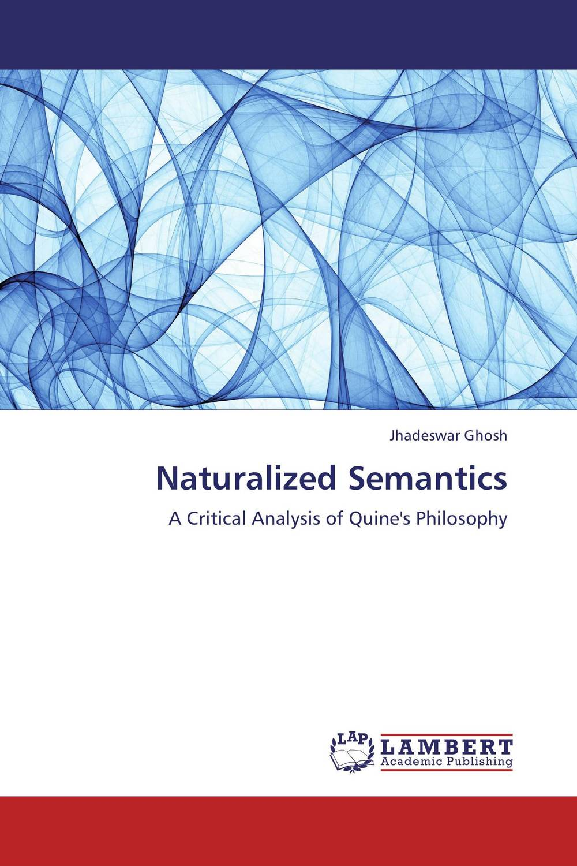 Naturalized Semantics