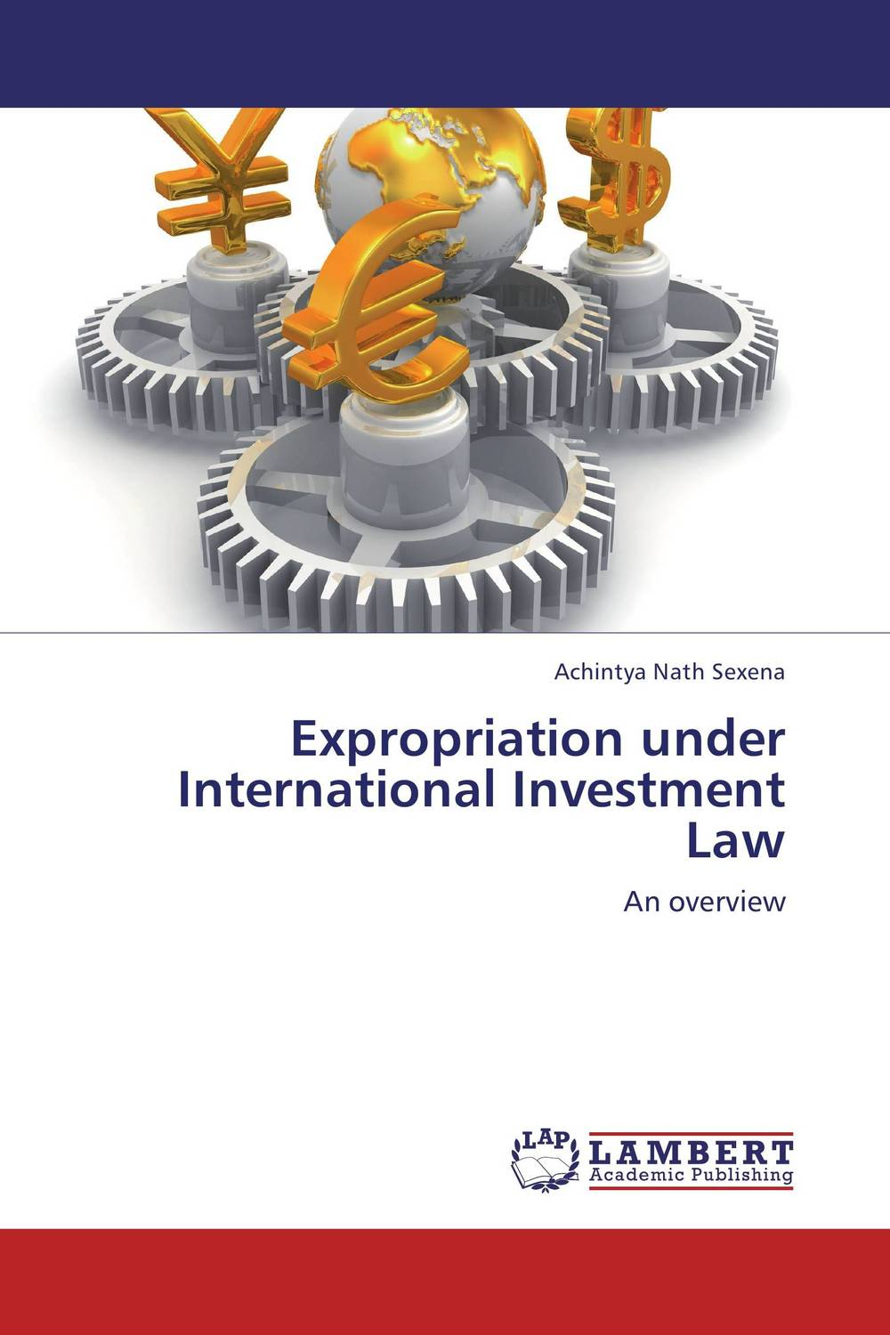 Expropriation under International Investment Law tobias h keller telecommunications law under the light of convergence
