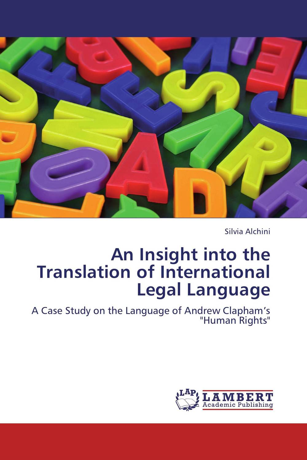 An Insight into the Translation of International Legal Language the handbook of translation and cognition