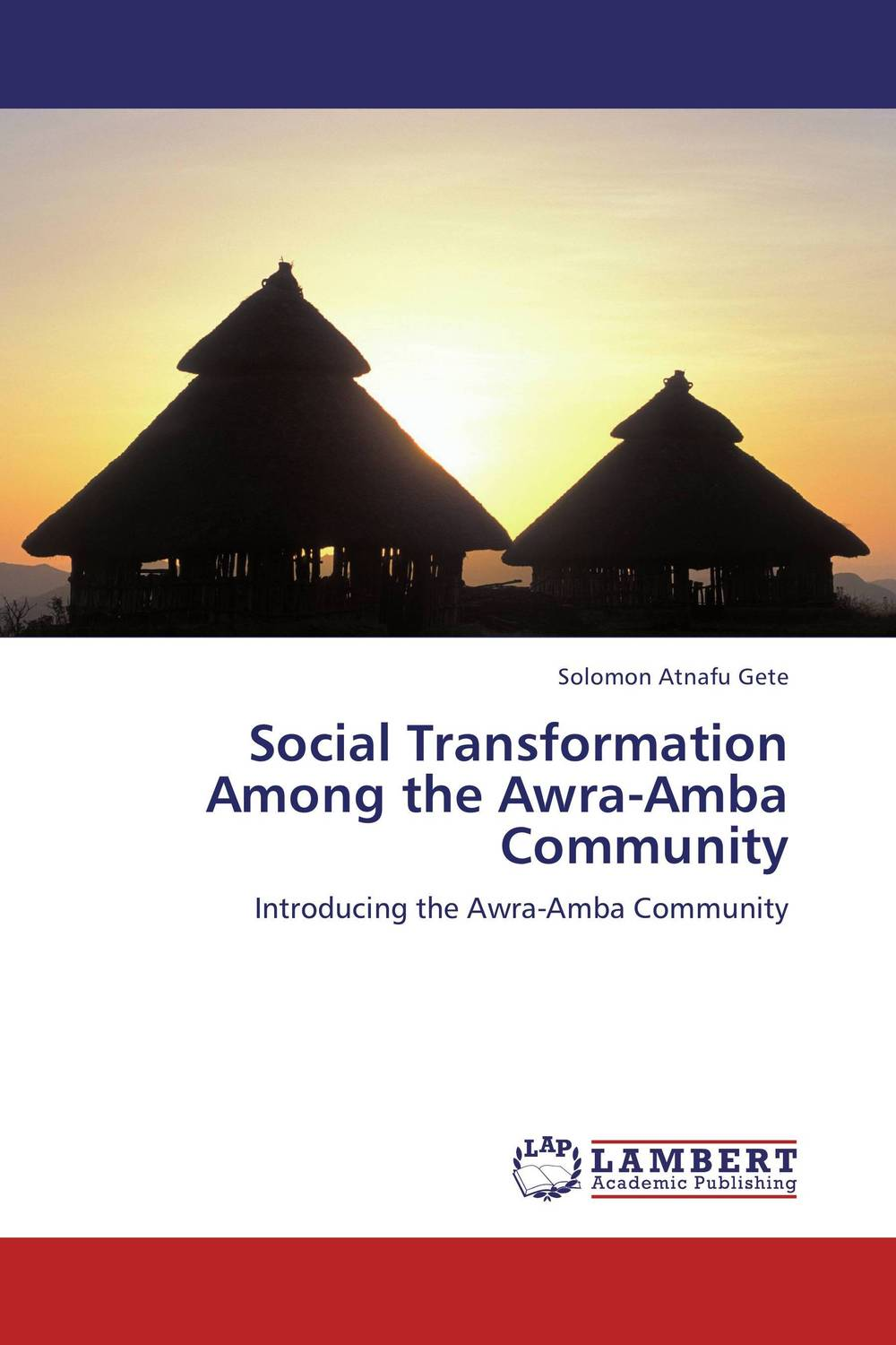 Social Transformation Among the Awra-Amba Community