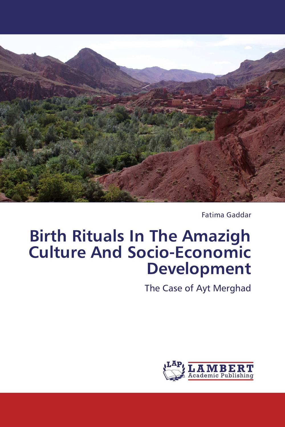 Birth Rituals In The Amazigh Culture And Socio-Economic Development the heir