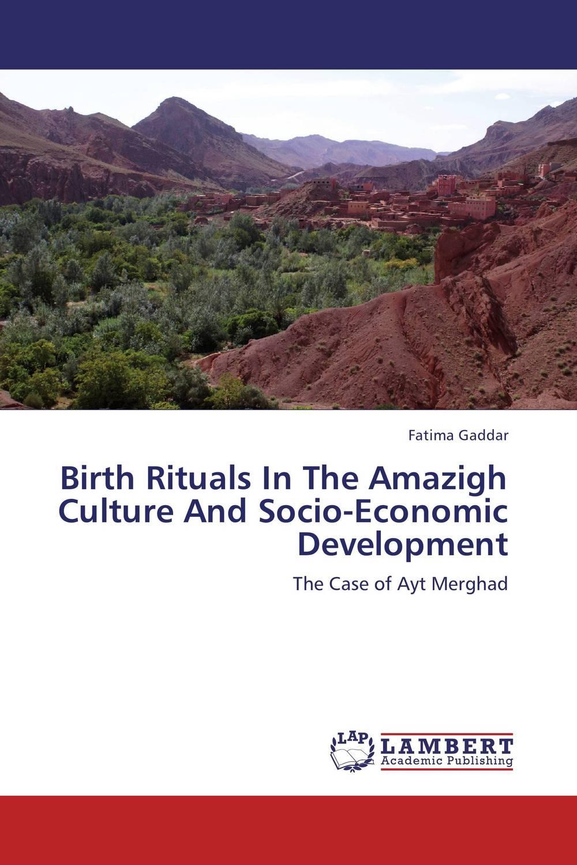 Birth Rituals In The Amazigh Culture And Socio-Economic Development формочка для печенья boss 2 bsc291