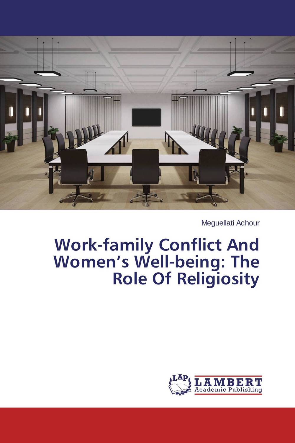 Work-family Conflict And Women's Well-being: The Role Of Religiosity sadiq sagheer job stress role conflict work life balance impacts on sales personnel