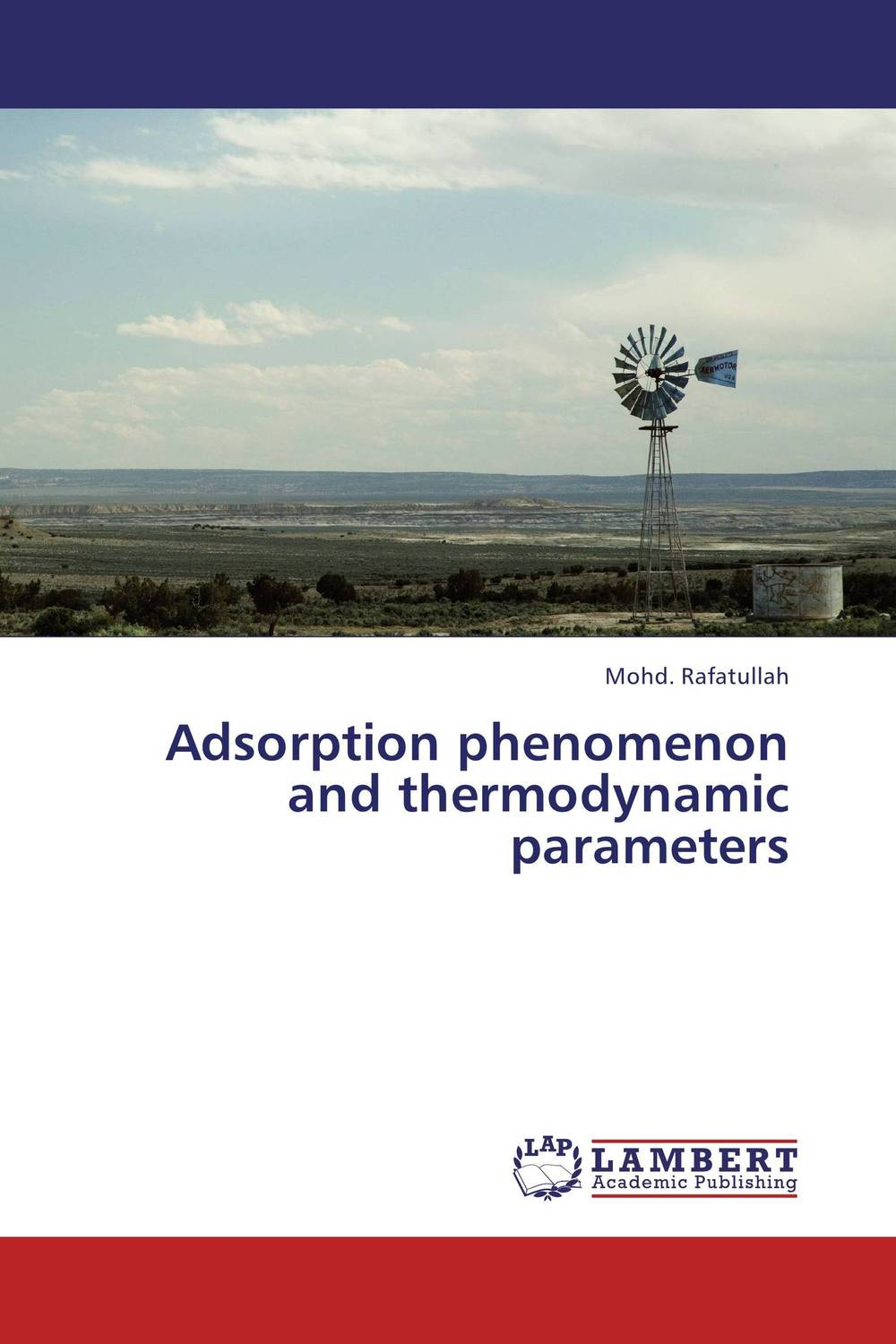 Adsorption phenomenon and thermodynamic parameters comparative adsorption study of methylene blue on low cost adsorbent