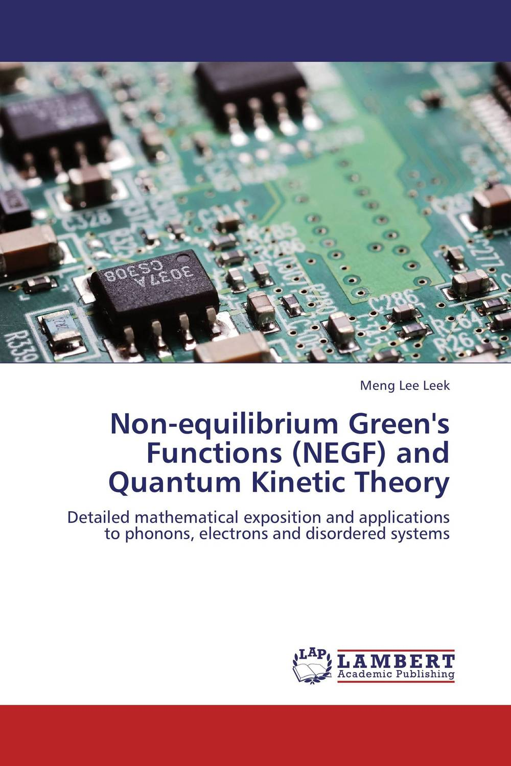 Non-equilibrium Green's Functions (NEGF) and Quantum Kinetic Theory quantum field theory and the standard model