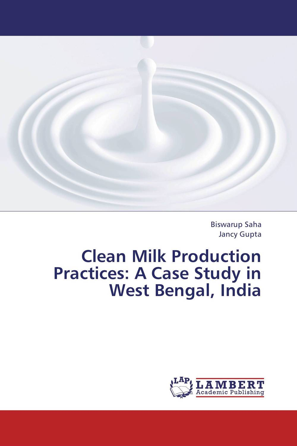 Clean Milk Production Practices: A Case Study in West Bengal, India