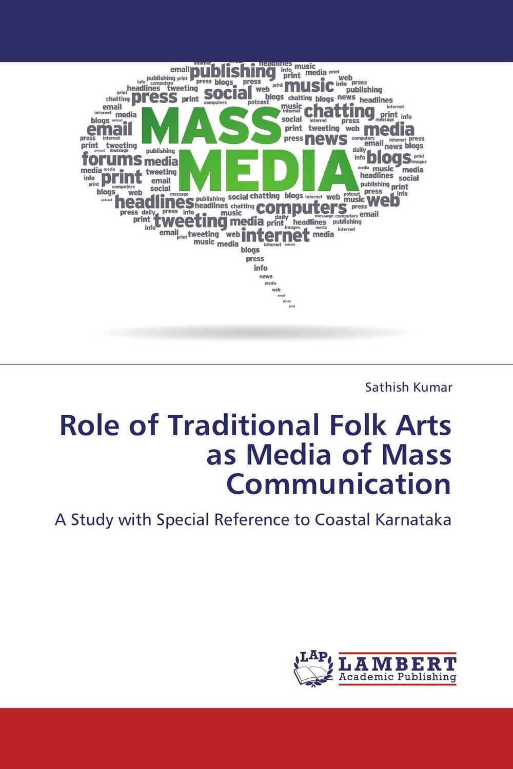 Role of Traditional Folk Arts as Media of Mass Communication folk media and cultural values among the igala