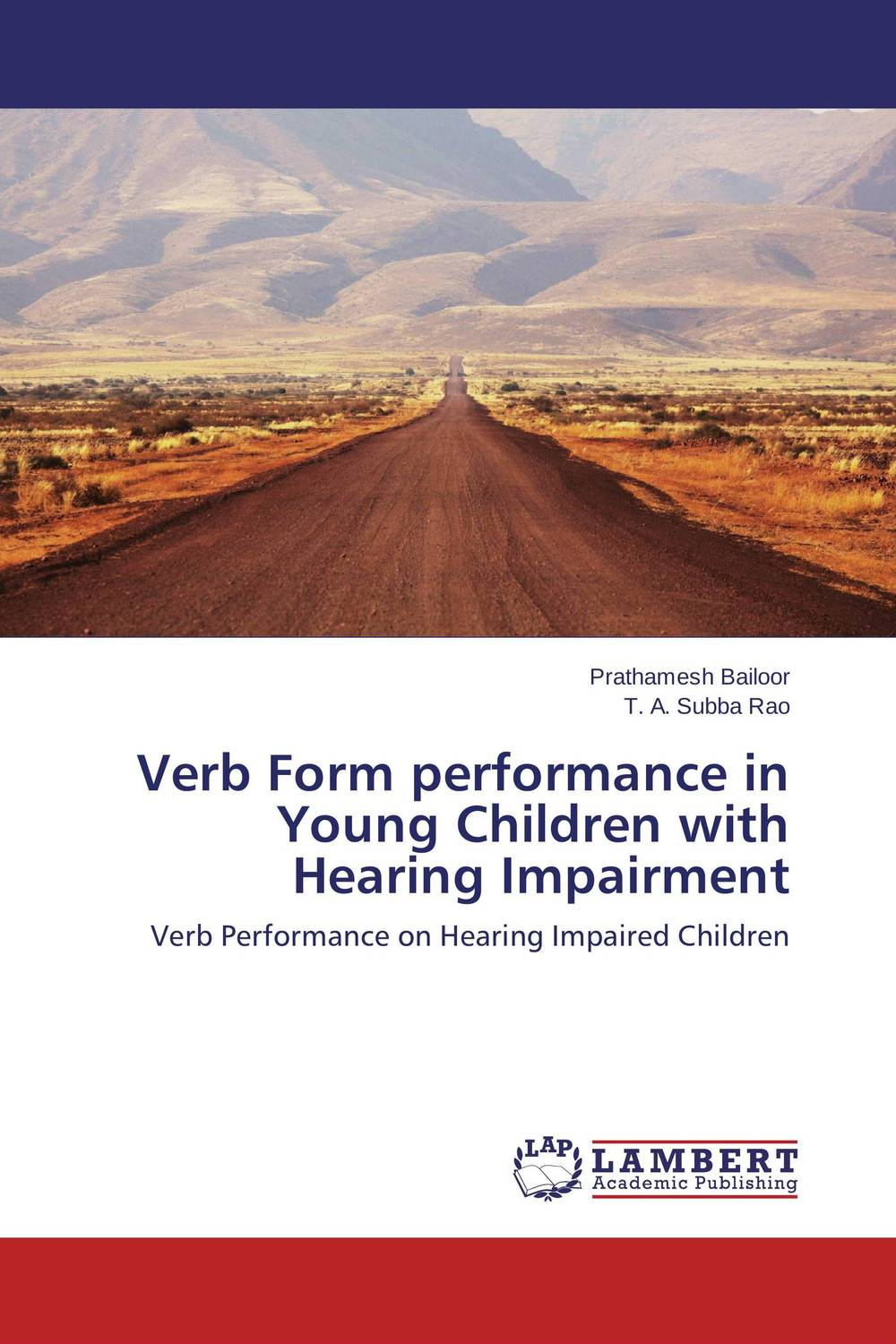 Verb Form performance in Young Children with Hearing Impairment ningombam sanatombi verb morphology in kangri