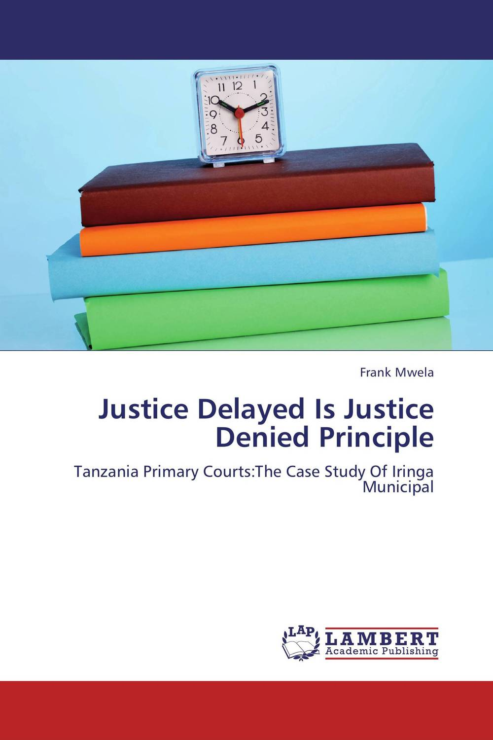 Justice Delayed Is Justice Denied Principle