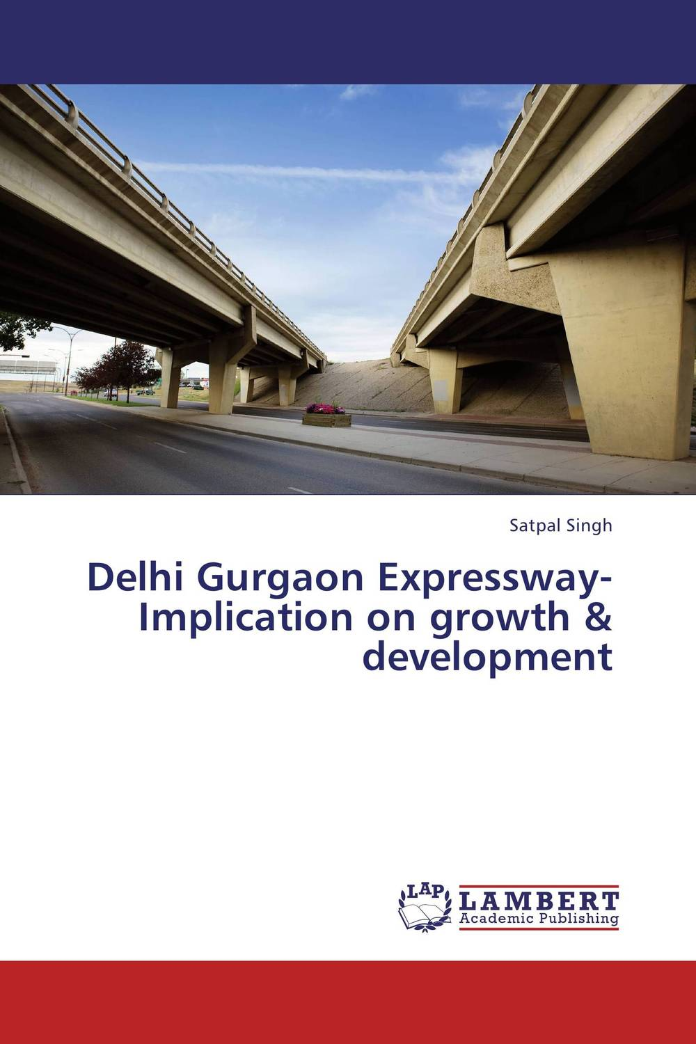 Delhi Gurgaon Expressway-Implication on growth & development
