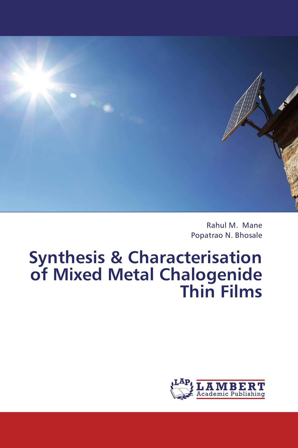 Synthesis & Characterisation of Mixed Metal Chalogenide Thin Films rakesh kumar tiwari and rajendra prasad ojha conformation and stability of mixed dna triplex