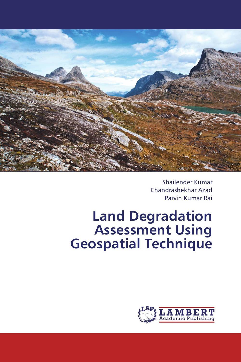 Land Degradation Assessment Using Geospatial Technique rajarshi dasgupta assessment of land degradation and its restoration in jharia coalfield