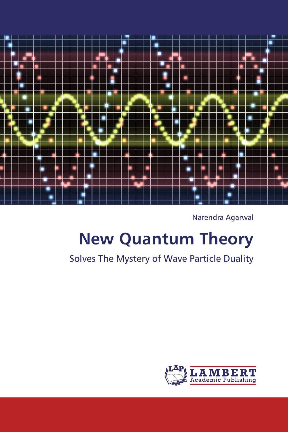 New Quantum Theory quantum field theory and the standard model