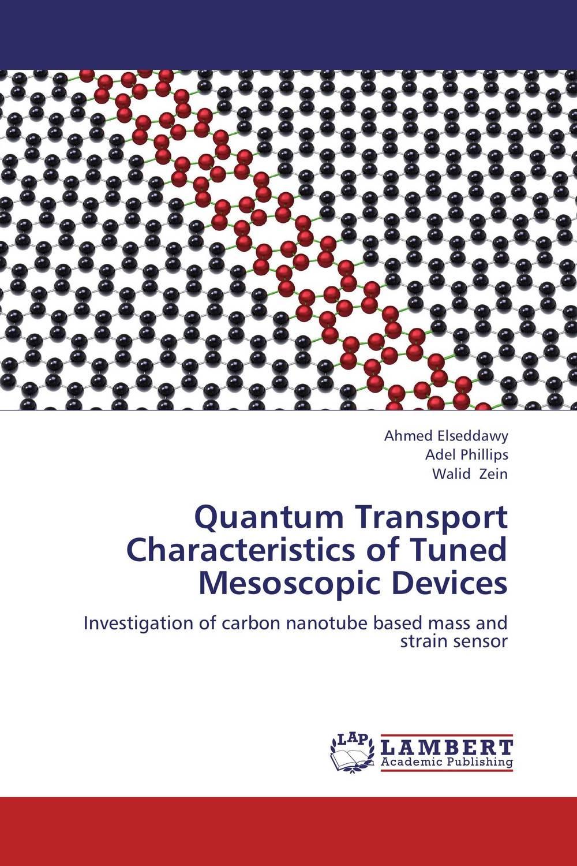 Quantum Transport Characteristics of Tuned Mesoscopic Devices quantum optics with single wall carbon nanotubes