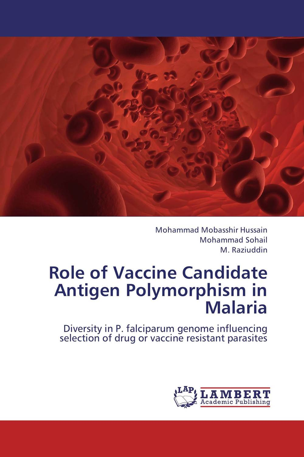 Role of Vaccine Candidate Antigen Polymorphism in Malaria купить