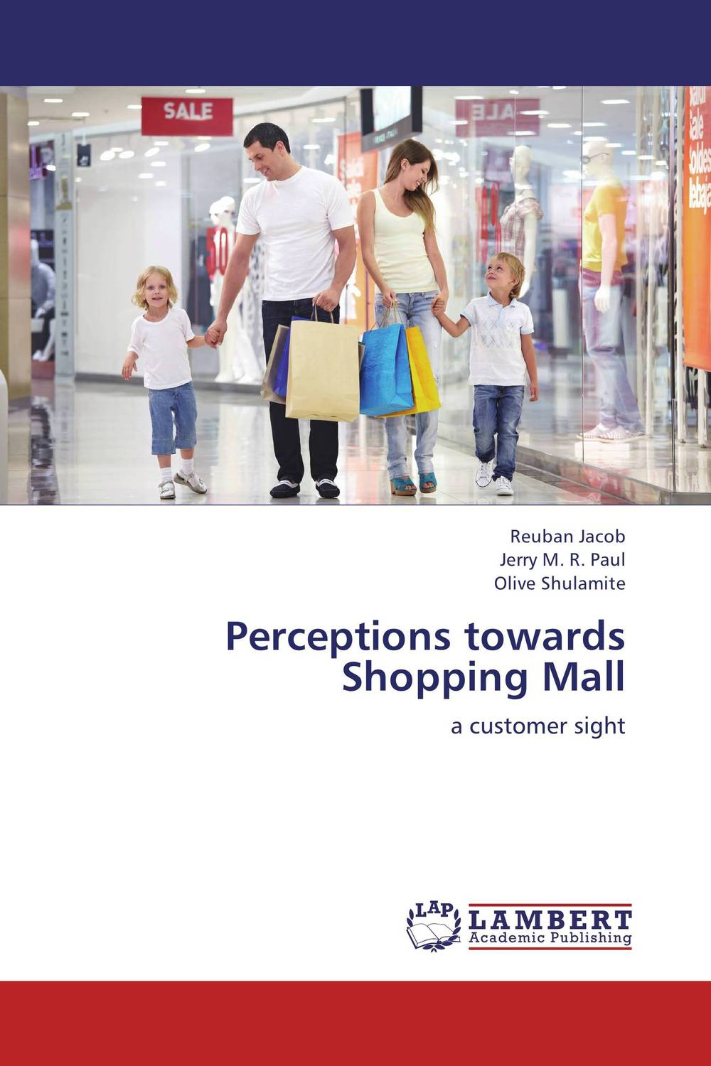 Perceptions towards Shopping Mall business feasibility the discrepances between perceptions and practice