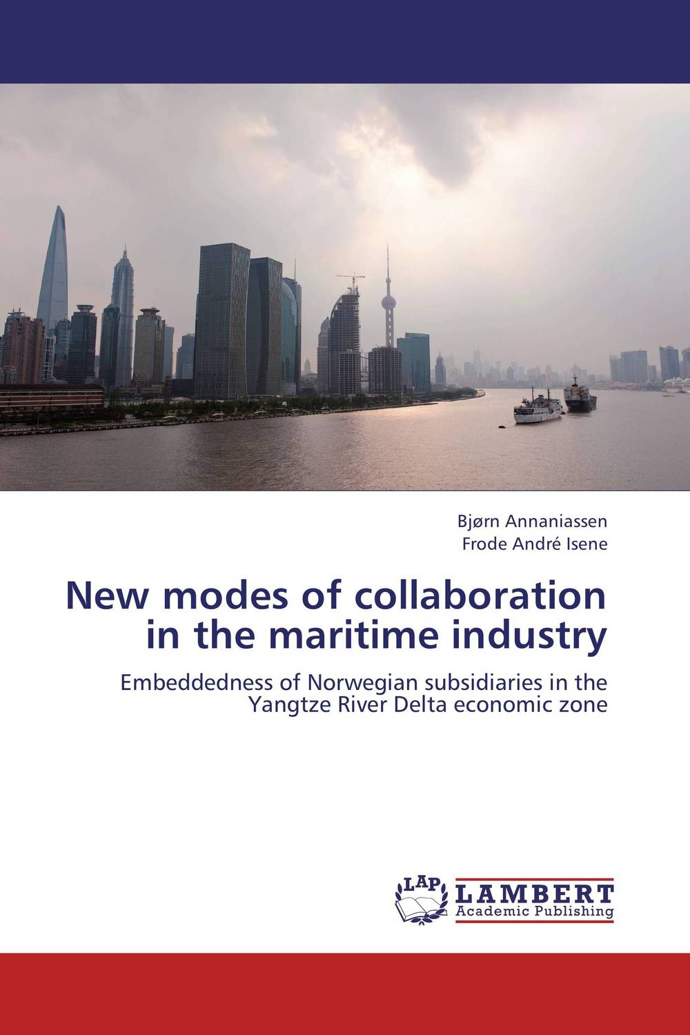 New modes of collaboration in the maritime industry maritime safety