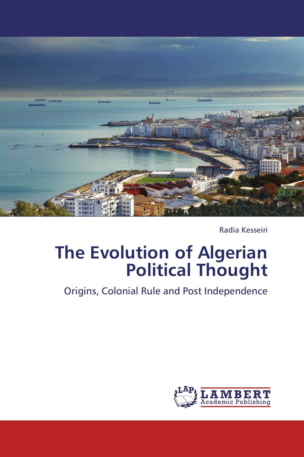The Evolution of Algerian Political Thought affair of state an