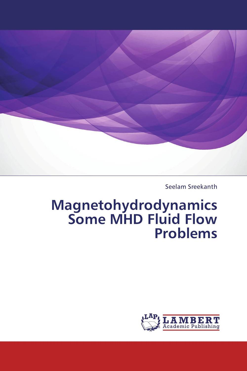 Magnetohydrodynamics Some MHD Fluid Flow Problems