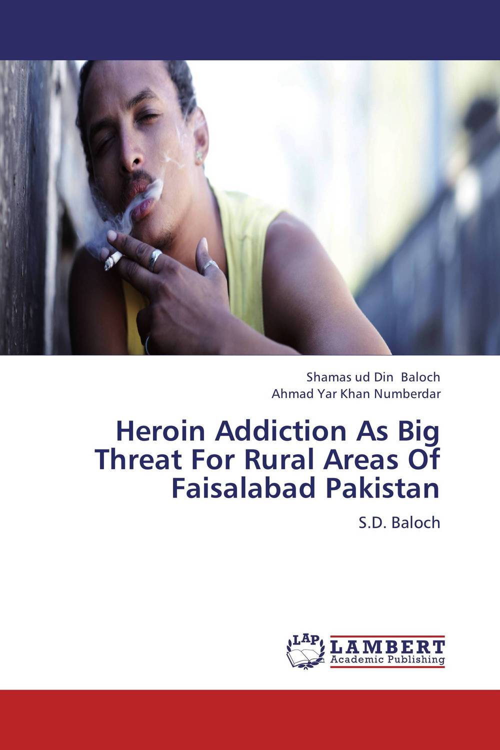 Heroin Addiction As Big Threat For Rural Areas Of Faisalabad Pakistan heroin organized crime and the making of modern turkey