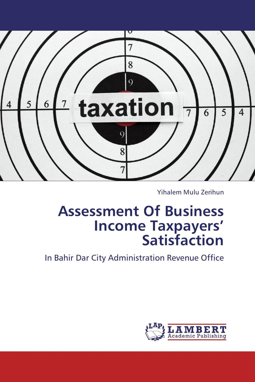 Assessment Of Business Income Taxpayers' Satisfaction