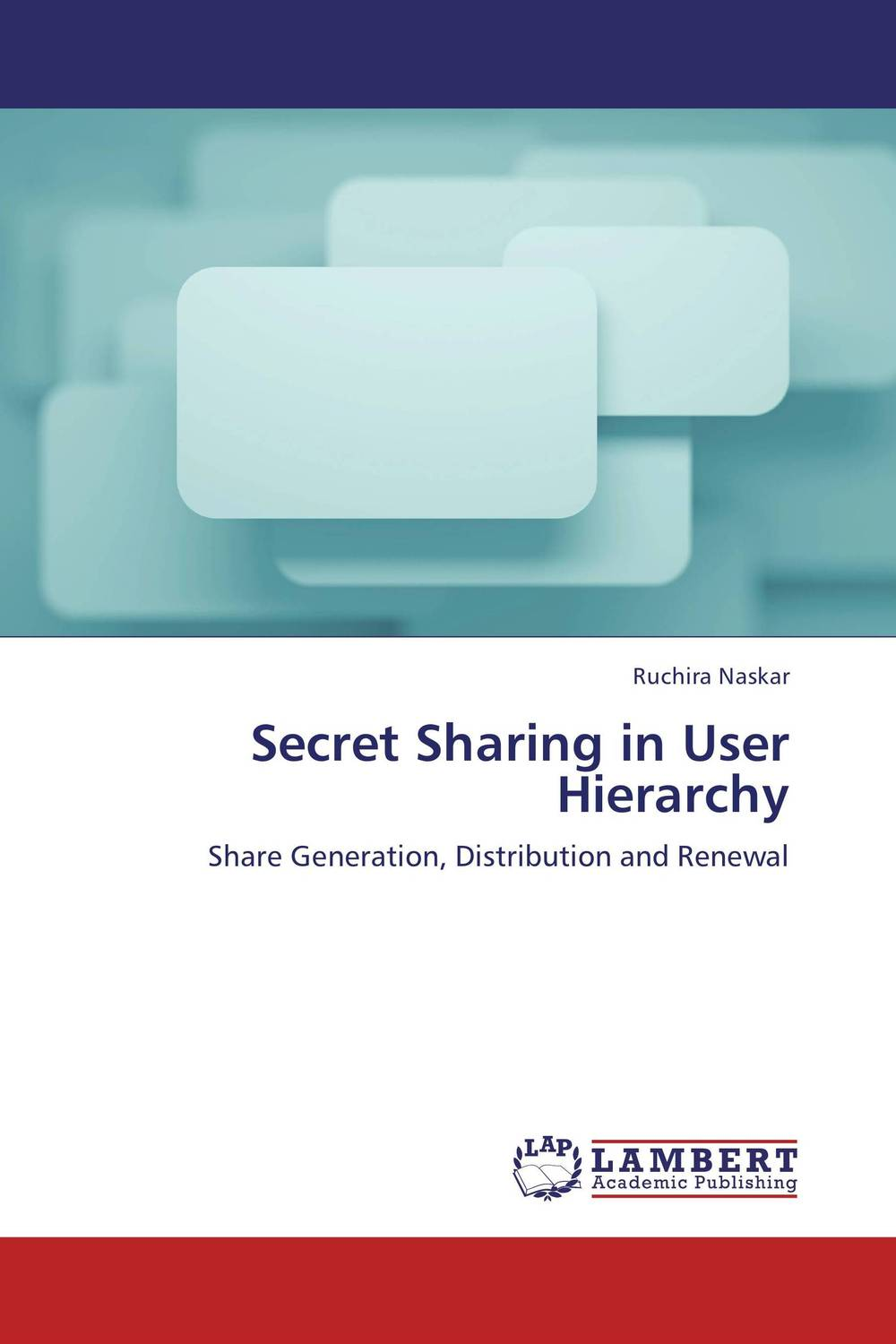 Secret Sharing in User Hierarchy the secret life of emily dickinson – a novel