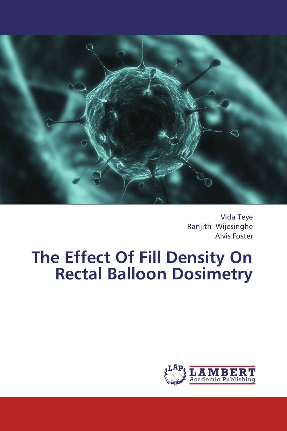 The Effect Of Fill Density On Rectal Balloon Dosimetry benign enlargement of prostate gland bep in ayurveda