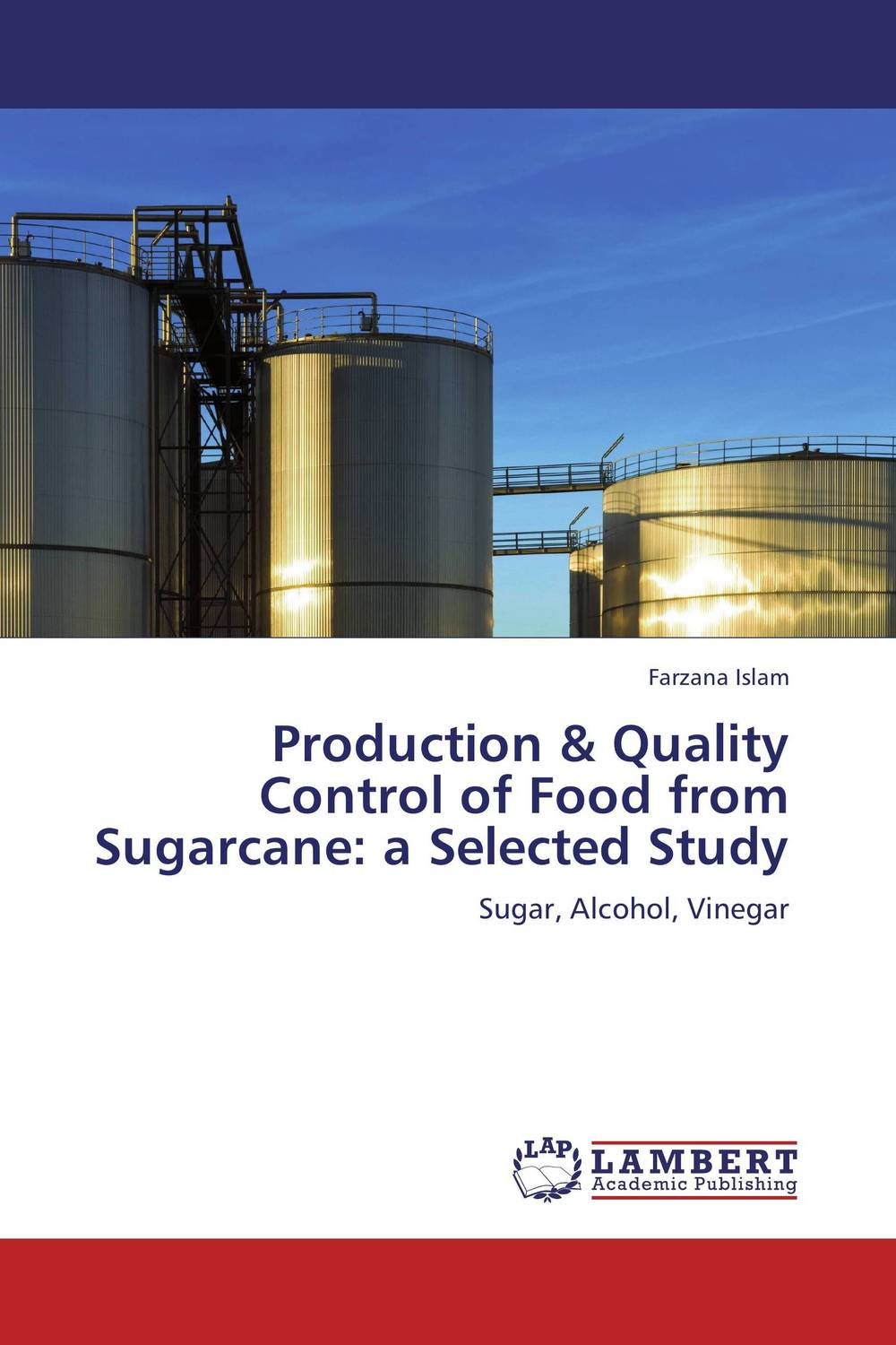 Production & Quality Control of Food from Sugarcane: a Selected Study