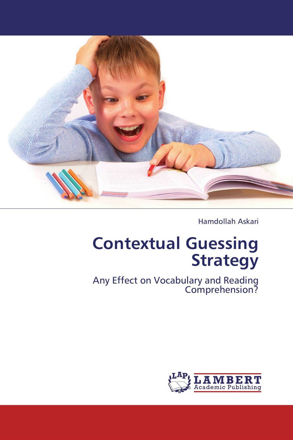 Contextual Guessing Strategy the effect of setting reading goals on the vocabulary retention