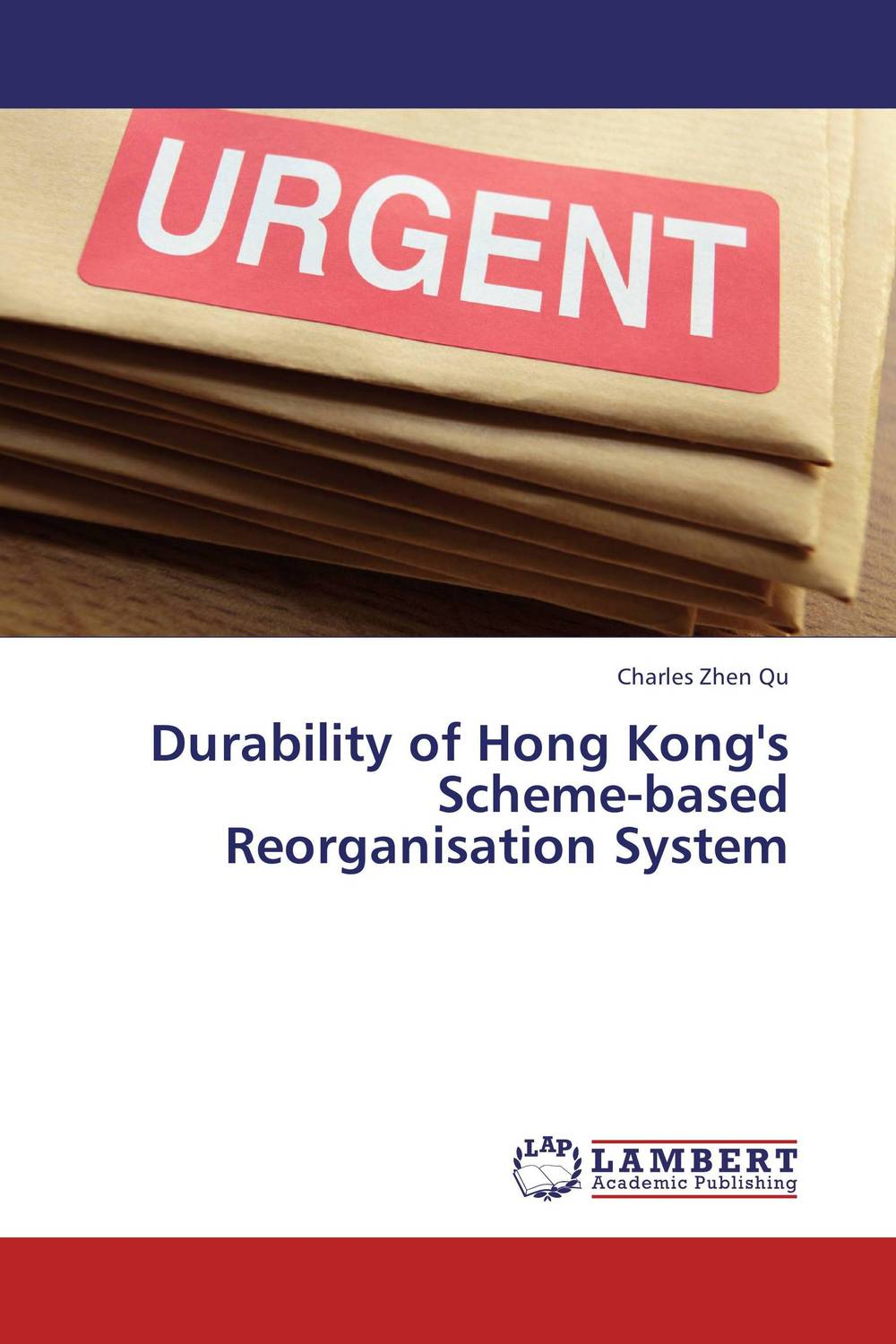 Durability of Hong Kong's Scheme-based Reorganisation System srichander ramaswamy managing credit risk in corporate bond portfolios a practitioner s guide