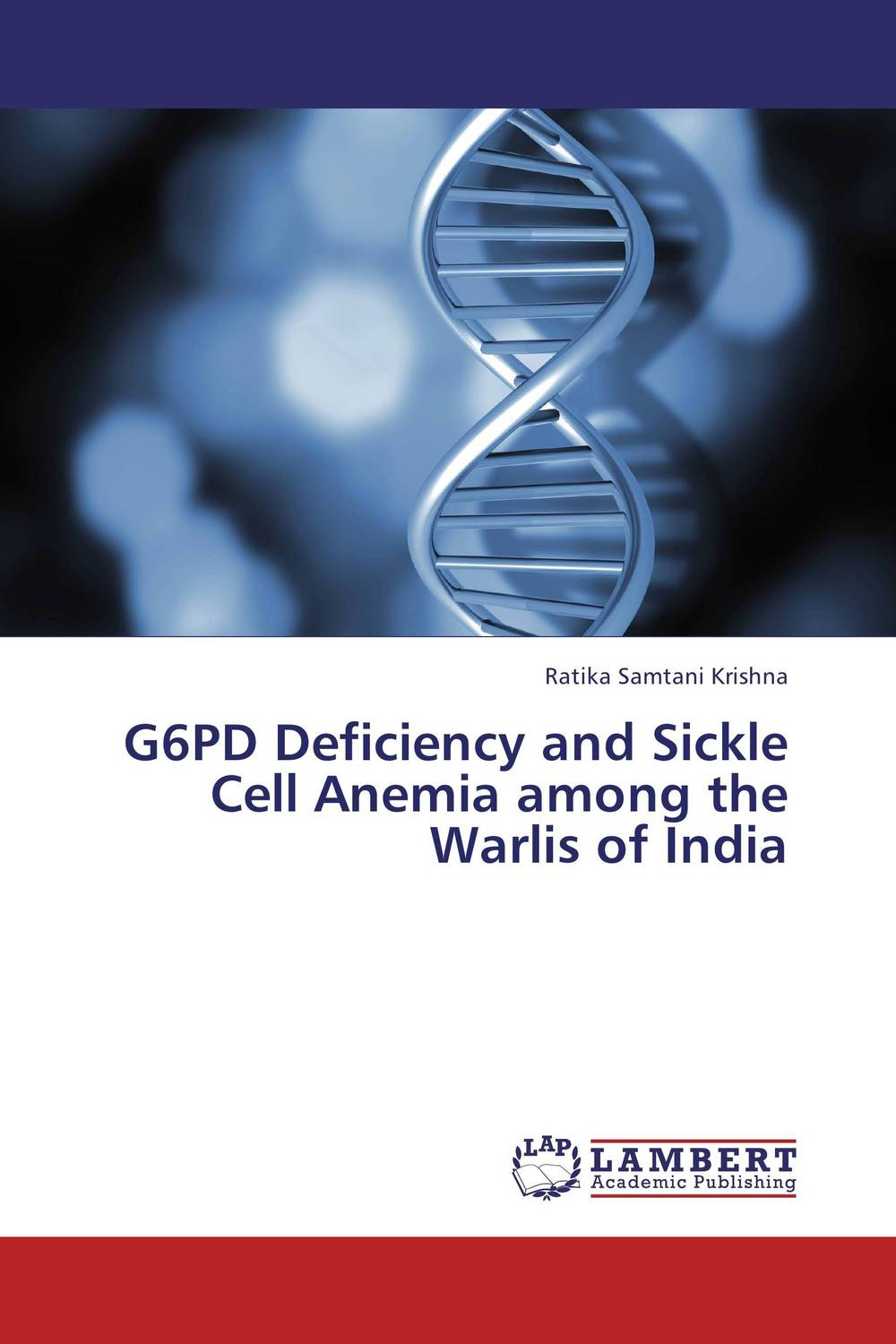 G6PD Deficiency and Sickle Cell Anemia among the Warlis of India incidence of iron deficiency anemia in day scholar university girls