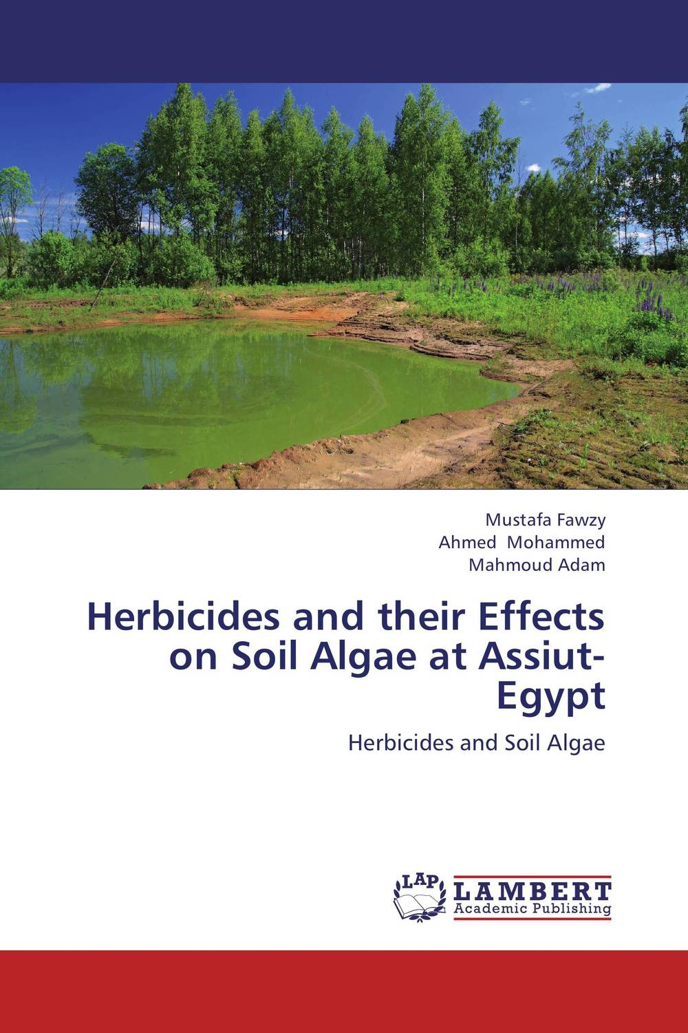 Herbicides and their Effects on Soil Algae at Assiut- Egypt effect of air pollutants on some common plants