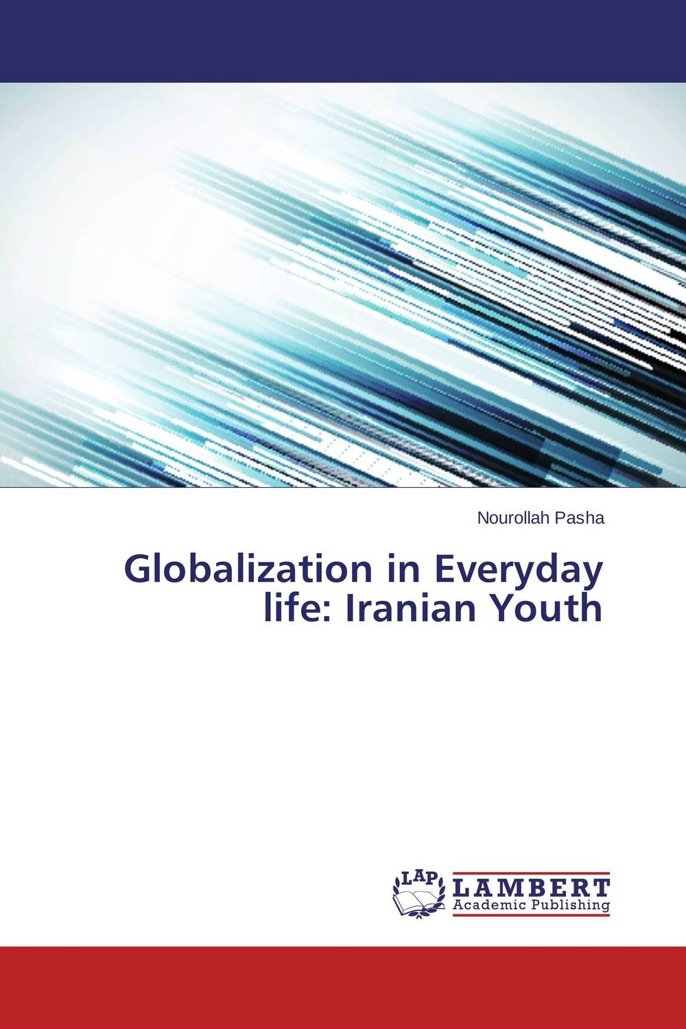 Globalization in Everyday life: Iranian Youth building type basics for elementary and secondary schools