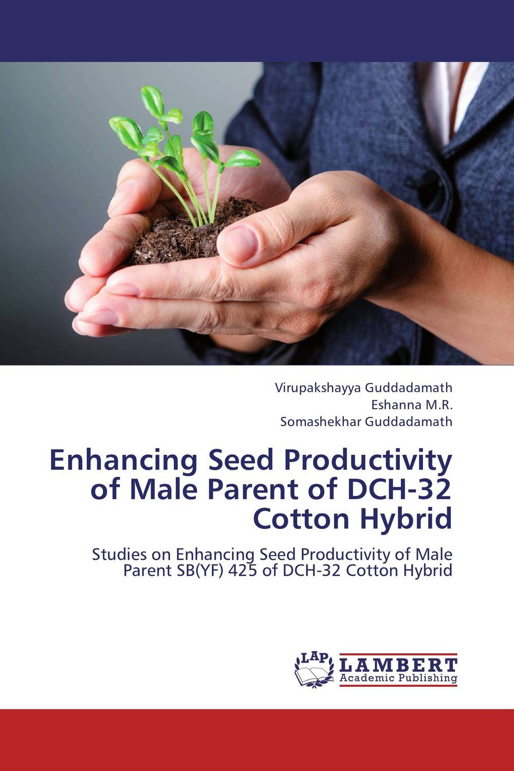Enhancing Seed Productivity of Male Parent of DCH-32 Cotton Hybrid father's role in enhancing children's development