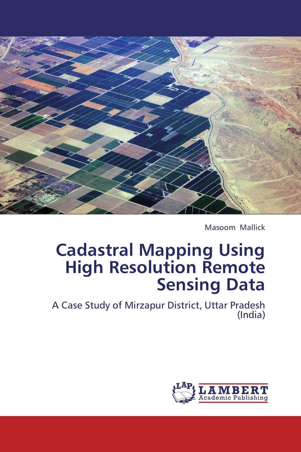 Cadastral Mapping Using High Resolution Remote Sensing Data pastoralism and agriculture pennar basin india