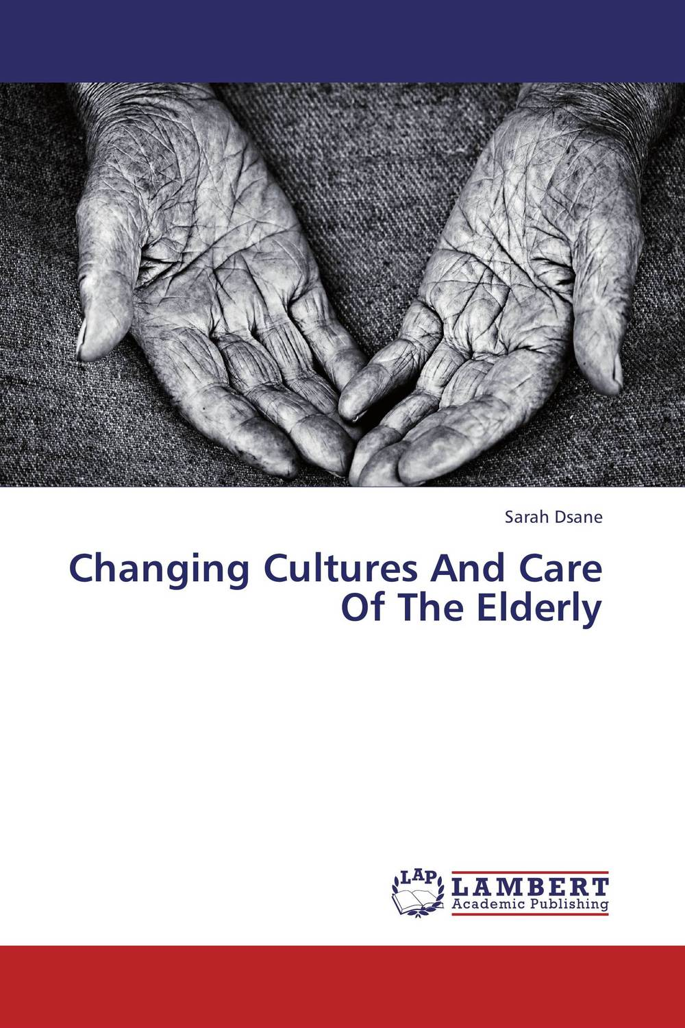 цены Changing Cultures And Care Of The Elderly