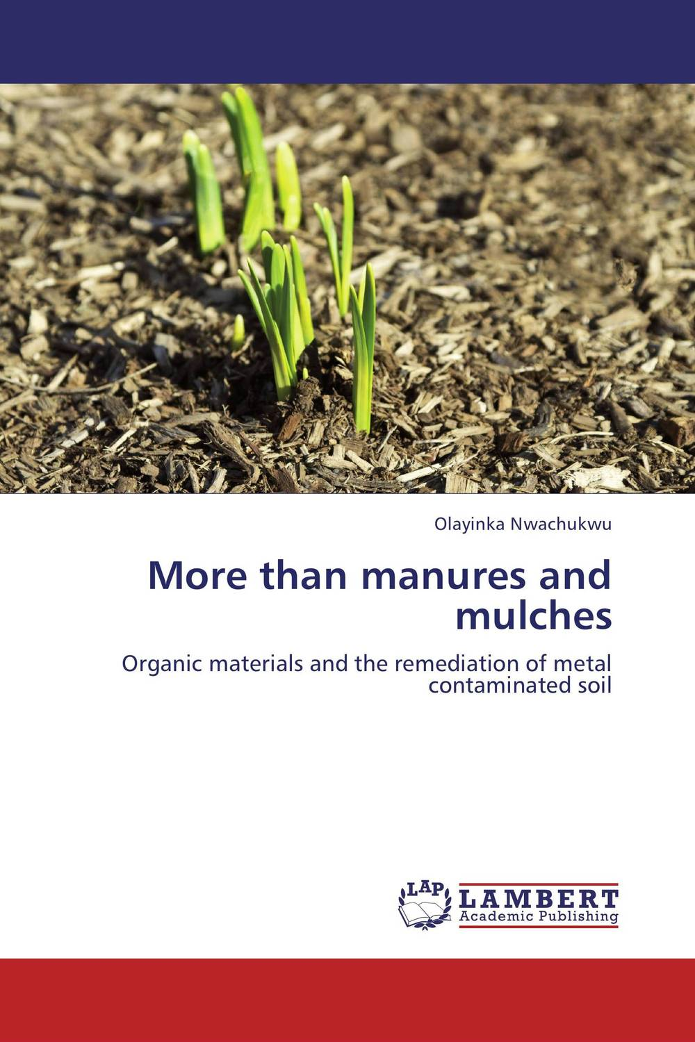 More than manures and mulches g voigt remediation of contaminated environments 14