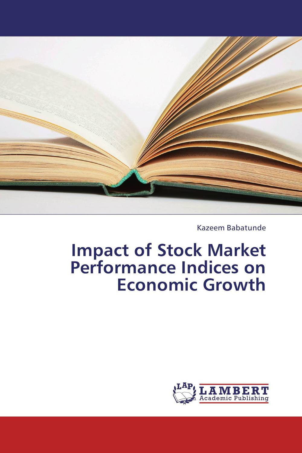 Impact of Stock Market Performance Indices on Economic Growth soemarso slamet rahardjo stock market crisis evidence of speculative behaviour