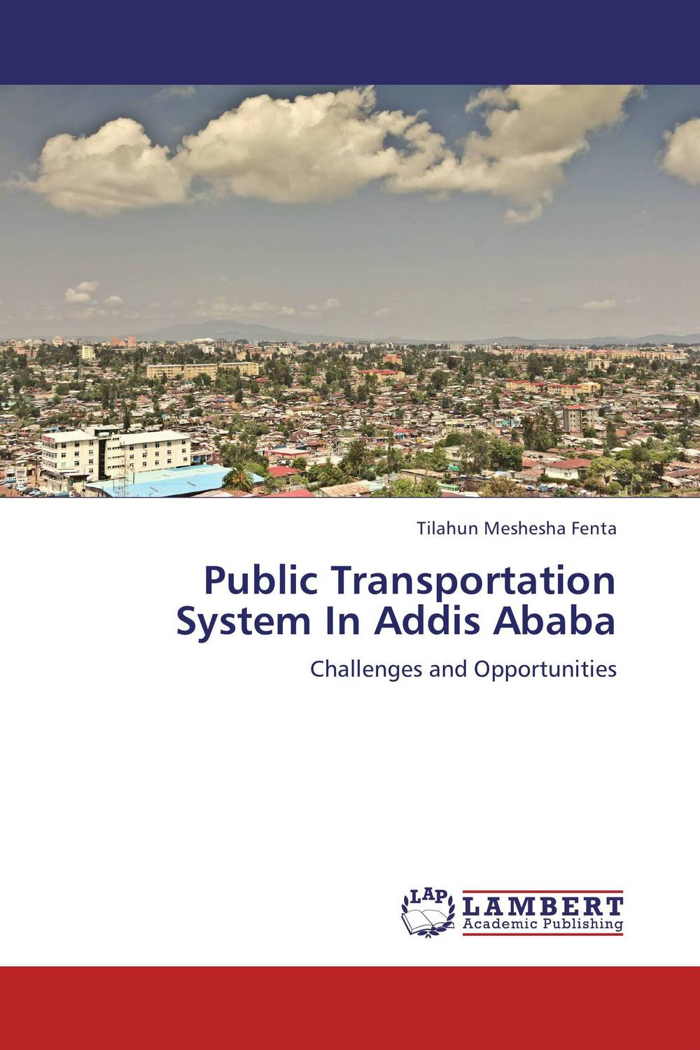 Public Transportation System In Addis Ababa road safety in addis ababa