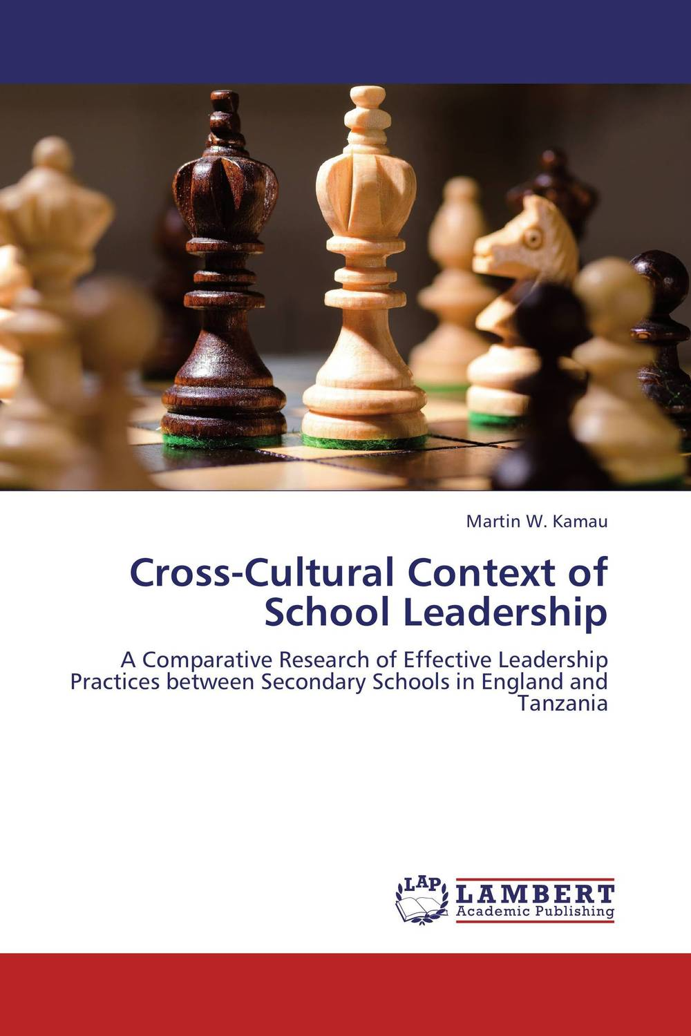 Cross-Cultural Context of School Leadership a cross cultural view of communication objectives in chinese schools