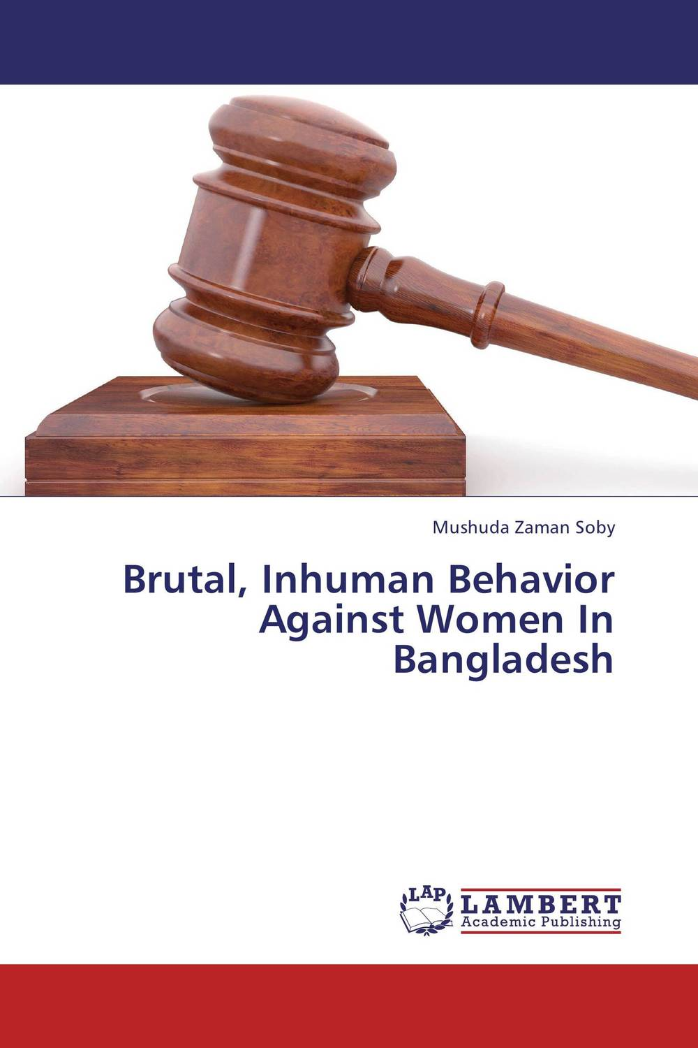 Brutal, Inhuman Behavior Against Women In Bangladesh inhuman vol 1