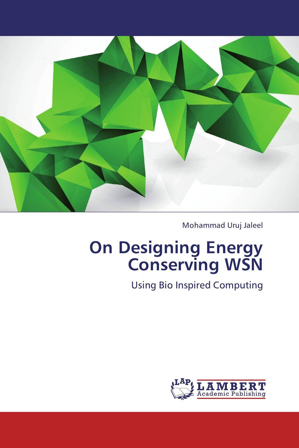 On Designing Energy Conserving WSN dynamic biological networks – stomatogast