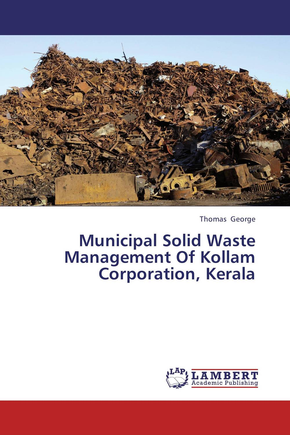 Municipal Solid Waste Management Of Kollam Corporation, Kerala the optimal planning for power generation by waste