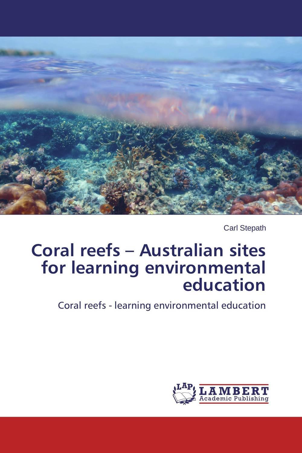Coral reefs – Australian sites for learning environmental education